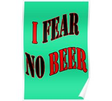 Fear No Beer Poster