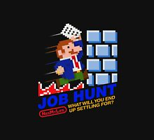 Job Hunt (NES My Life) Unisex T-Shirt