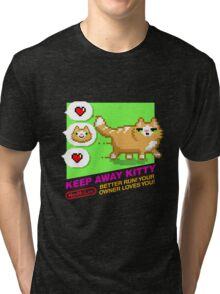 Keep Away Kitty (NES My Life) Tri-blend T-Shirt