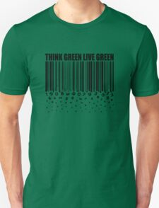 THINK GREEN LIVE GREEN Unisex T-Shirt