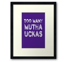 Flight of the Conchords Mutha Uckas Framed Print