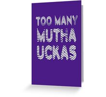 Flight of the Conchords Mutha Uckas Greeting Card