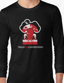 Cthulhu Dreaming (Teach the Controversy) Long Sleeve T-Shirt