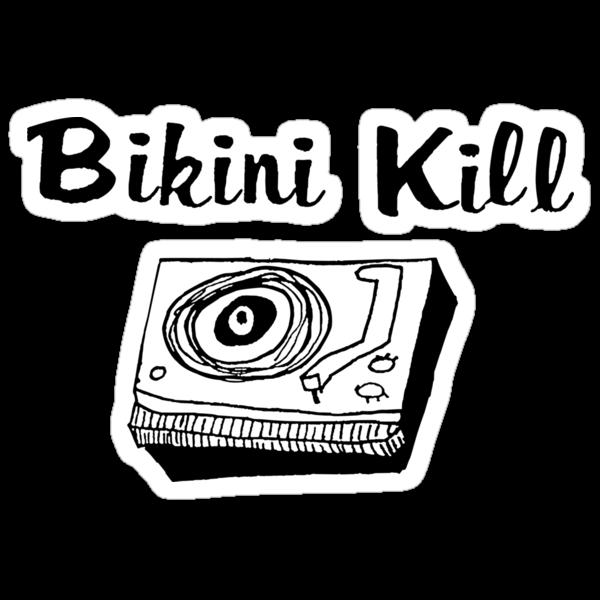 Bikini Kill (on white) by AdrienneOrpheus