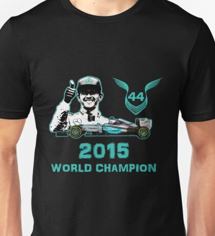 Lewis Hamilton, 2015 Formula 1 F1 drivers World Champion Unisex T-Shirt