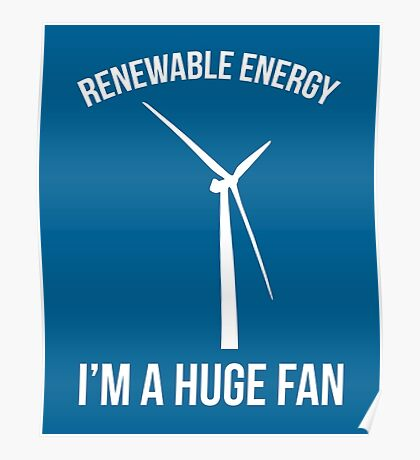 Renewable Energy Funny Quote Poster