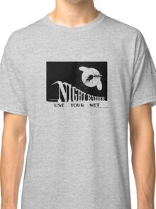 Night Raider -- Use Your Net -- WWII Classic T-Shirt