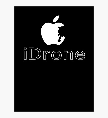 The iDrone Photographic Print