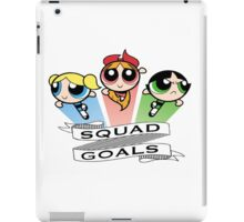 Powerpuff Girls // Squad Goals iPad Case/Skin