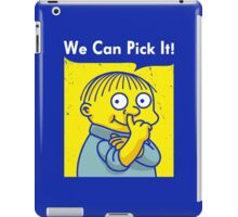 We Can Pick It!  iPad Case/Skin