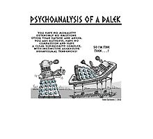 PSYCHOANALYSIS OF A DALEK Photographic Print