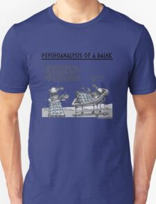 PSYCHOANALYSIS OF A DALEK Unisex T-Shirt
