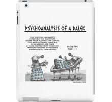 PSYCHOANALYSIS OF A DALEK iPad Case/Skin