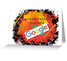 Instant Expert! Greeting Card