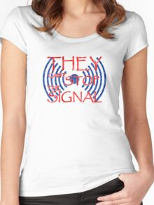 Serenity they cant stop the signal Women's Fitted Scoop T-Shirt