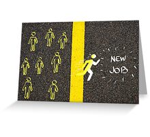 Male symbol running accross the line to New Job Greeting Card