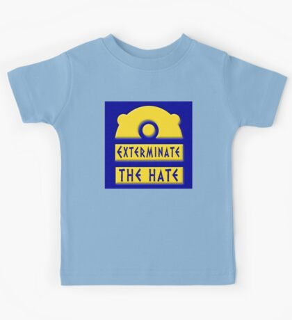 Exterminate the hate! = Rights Kids Clothes