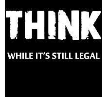 Think Photographic Print
