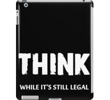 Think iPad Case/Skin