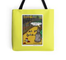 The Dalek Of OZ Tote Bag