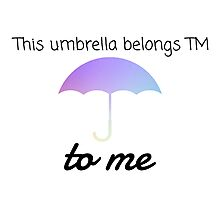 HIMYM Umbrella Quote Photographic Print