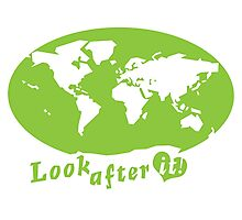 THE WORLD look after it! with heart (in green) Photographic Print