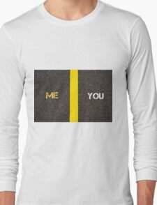 Antonym concept of ME versus YOU Long Sleeve T-Shirt