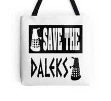 Save the Daleks Tote Bag