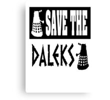 Save the Daleks Canvas Print