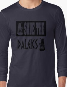 Save the Daleks Long Sleeve T-Shirt