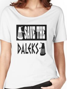 Save the Daleks Women's Relaxed Fit T-Shirt