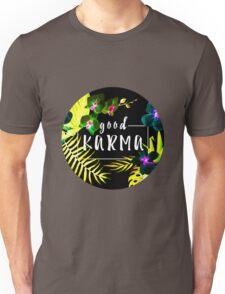 Good Karma Mantra Tropical Flowers Jungle Inverted Unisex T-Shirt