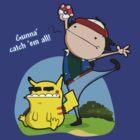 Gunna' Catch 'Em All! by Aniforce
