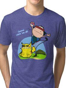 Gunna' Catch 'Em All! Tri-blend T-Shirt