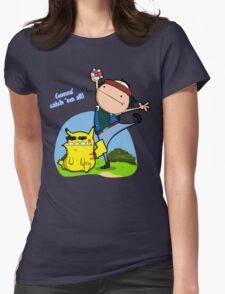 Gunna' Catch 'Em All! Womens Fitted T-Shirt