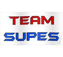 Team Supes Poster