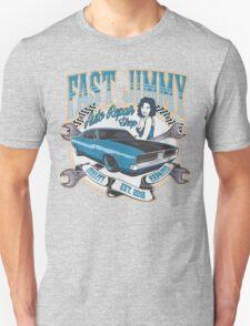 FAST JIMMY AUTO REPAIR SHOP Unisex T-Shirt