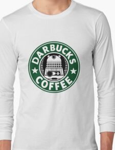 Darbucks Coffee Long Sleeve T-Shirt