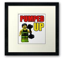 Pumped up! Framed Print