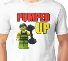 Pumped up! Unisex T-Shirt