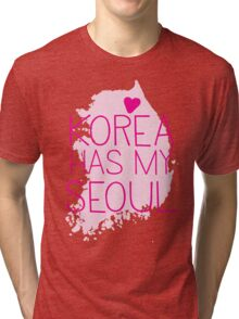 KOREA has my SEOUL Tri-blend T-Shirt