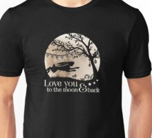LOVE YOU TO THE MOON & BACK Unisex T-Shirt