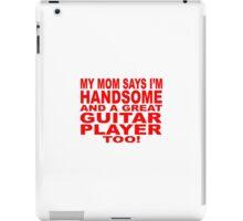 My mom says... iPad Case/Skin