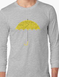 How I Met Your Mother - Yellow Umbrella  Long Sleeve T-Shirt