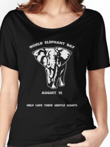 World Elephant Day -- August 12 Women's Relaxed Fit T-Shirt