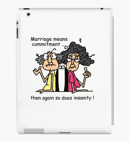 Funny Sarcasm Marriage and Commitment iPad Case/Skin