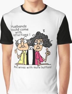 Funny Sarcasm Husbands and Wives Graphic T-Shirt