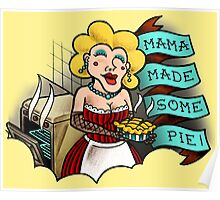 Mama Made Some Pie Tattoo Flash Poster