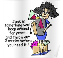 Humorous Getting Rid of Junk Poster
