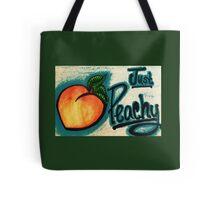 Just peachy! Tote Bag